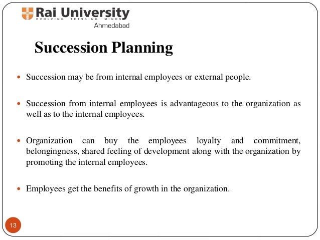 human resource and succession planning Succession planning – planning for the smooth continuation and sustainability  human resource (people).