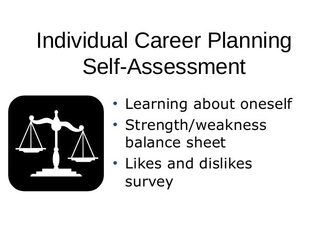 assessment paper for career planning Career & academic planning services  your reasons for pursuing career assessment and counseling, and what you'd like to get out of the program we'll also talk a .
