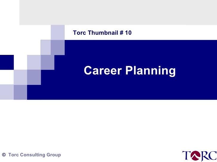 Torc Thumbnail # 10 Career Planning