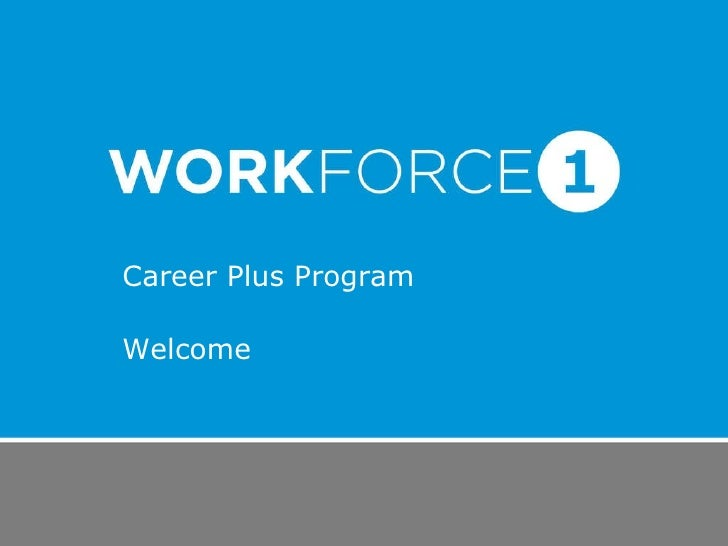 Career Plus Program Welcome