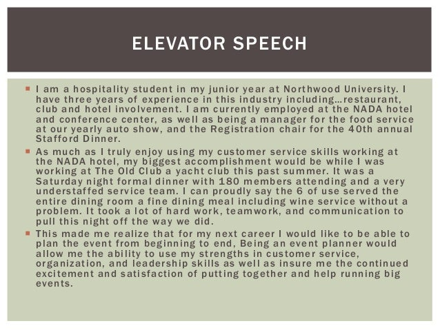 an elevator speech or pitch is a short succinct but well planned