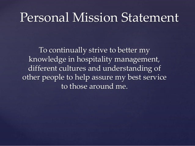 what is a personal career mission statement Example of a personal mission statement writing your personal mission statement defines your main values and purpose in your life personal mission statements can act as a compass to guide you in your career development.
