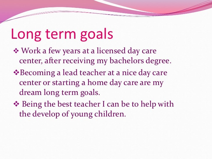 essay on longterm goals education