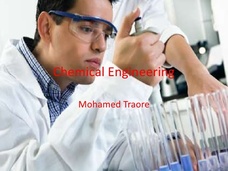 Chemical Engineering    Mohamed Traore
