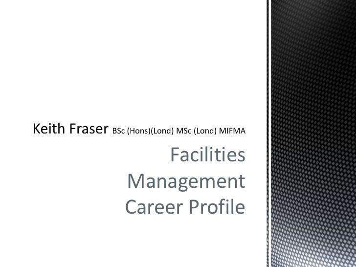 FacilitiesManagementCareer Profile