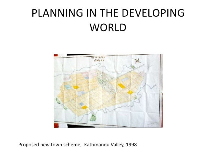 PLANNING IN THE DEVELOPING WORLD<br />Proposed new town scheme,  Kathmandu Valley, 1998 <br />