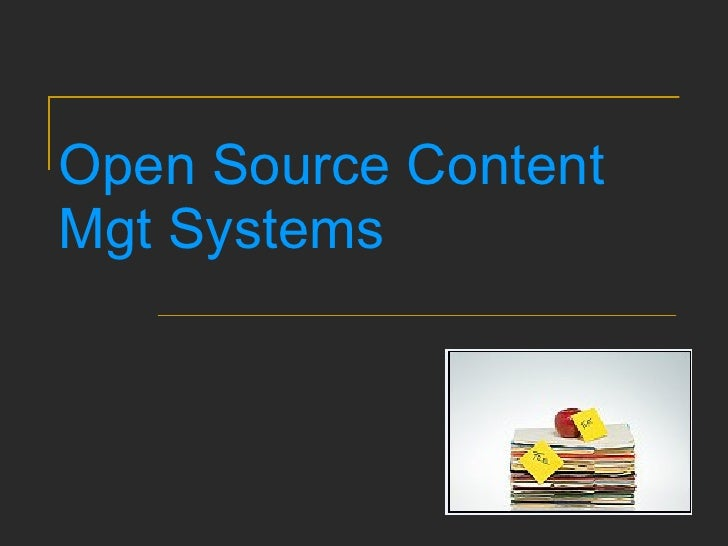 Open Source Content Mgt Systems