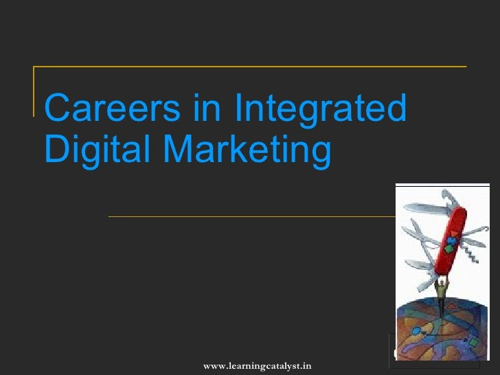 Careers in Integrated Digital Marketing