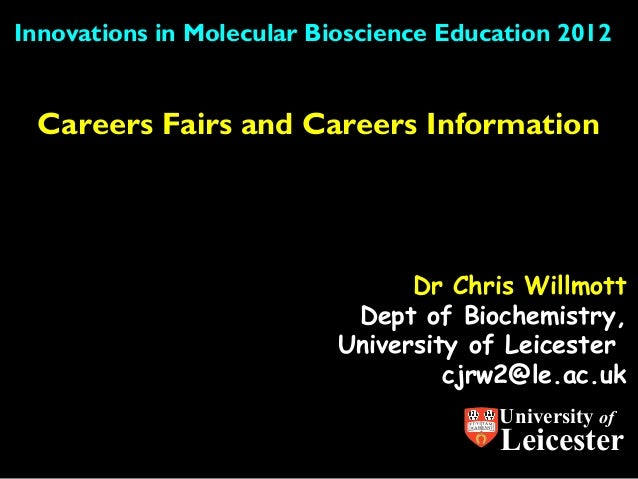 Innovations in Molecular Bioscience Education 2012 Careers Fairs and Careers Information                                 D...