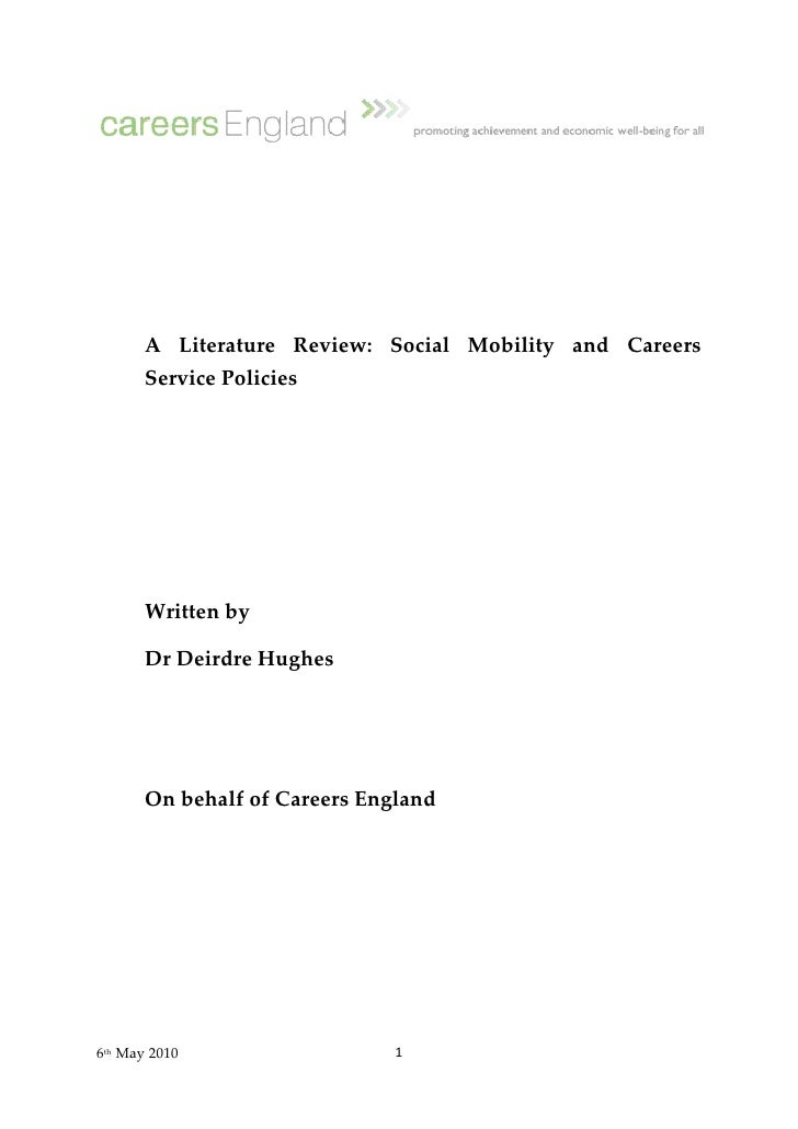 A Literature Review: Social Mobility and Careers       Service Policies       Written by       Dr Deirdre Hughes       On ...