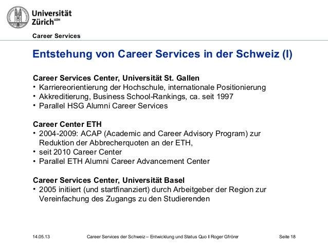 Career Services14.05.13 Seite 18Entstehung von Career Services in der Schweiz (I)Career Services Center, Universität St. G...