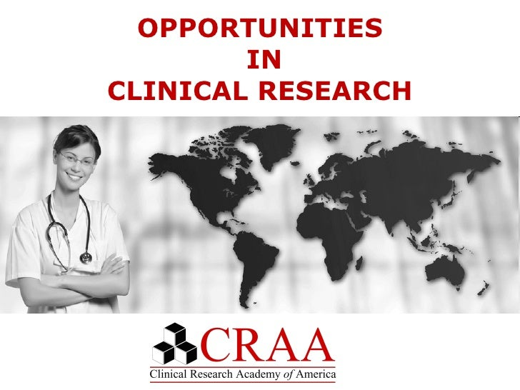 OPPORTUNITIES  IN  CLINICAL RESEARCH