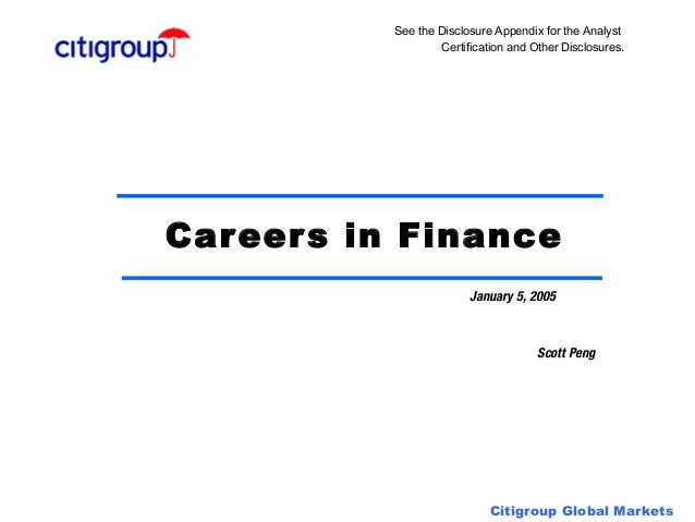 See the Disclosure Appendix for the Analyst                   Certification and Other Disclosures.Car eer s in Finance    ...
