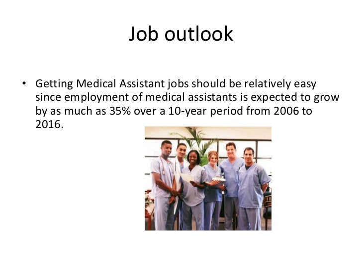 Careers in Medical Assisting – Medical Assistant Job Outlook