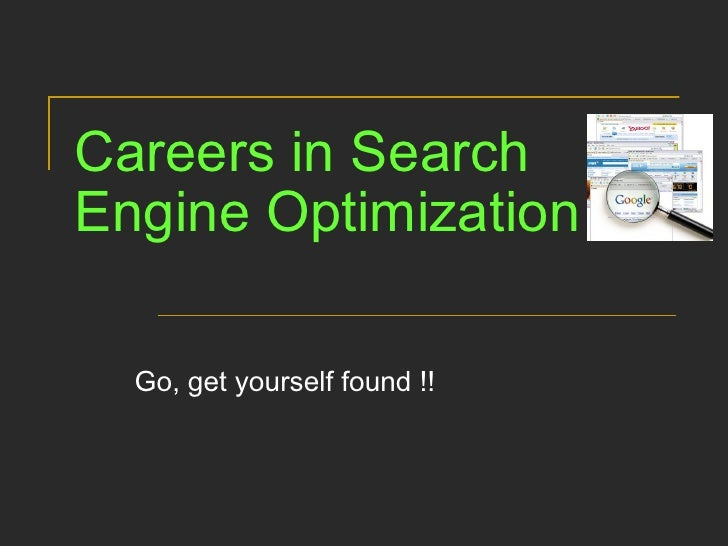 Careers in Search Engine Optimization