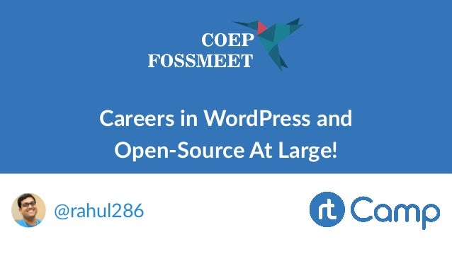 Careers in WordPress and Open-Source At Large! @rahul286