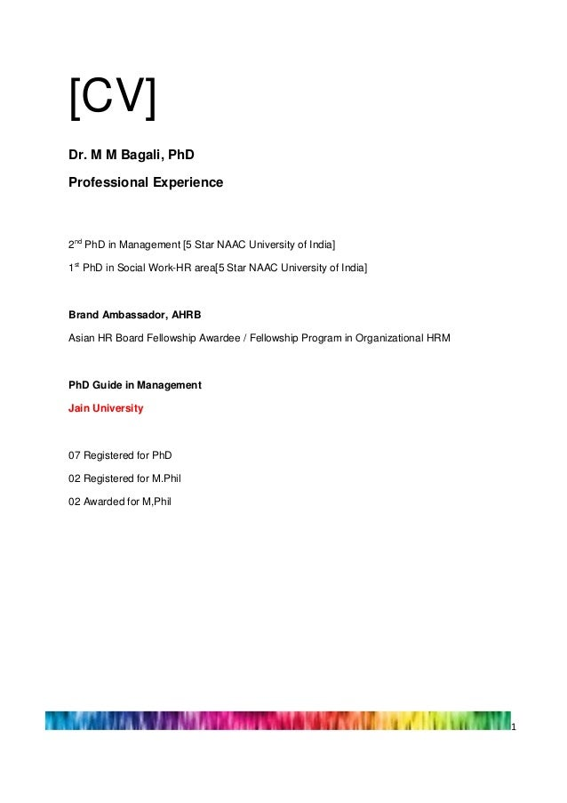 [CV]Dr. M M Bagali, PhDProfessional Experience2nd PhD in Management [5 Star NAAC University of India]1st PhD in Social Wor...