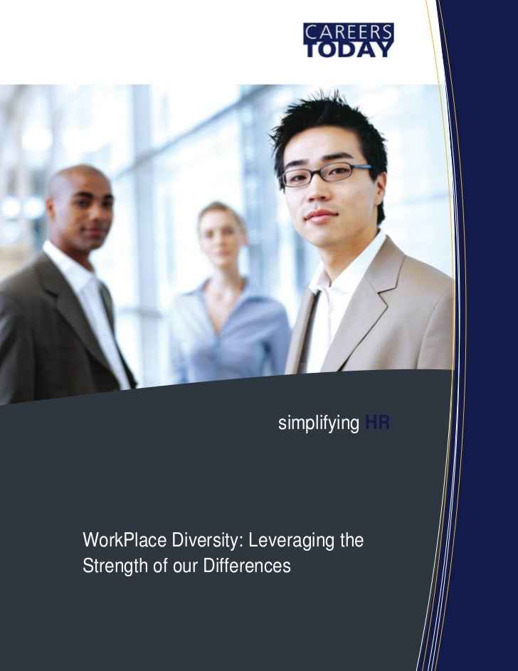 simplifying HRWorkPlace Diversity: Leveraging theStrength of our Differences