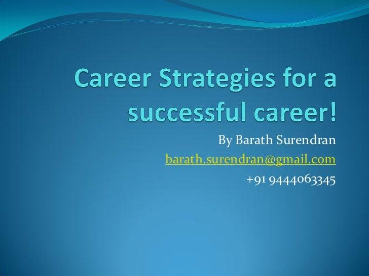 Career Strategies For A Successful Career!