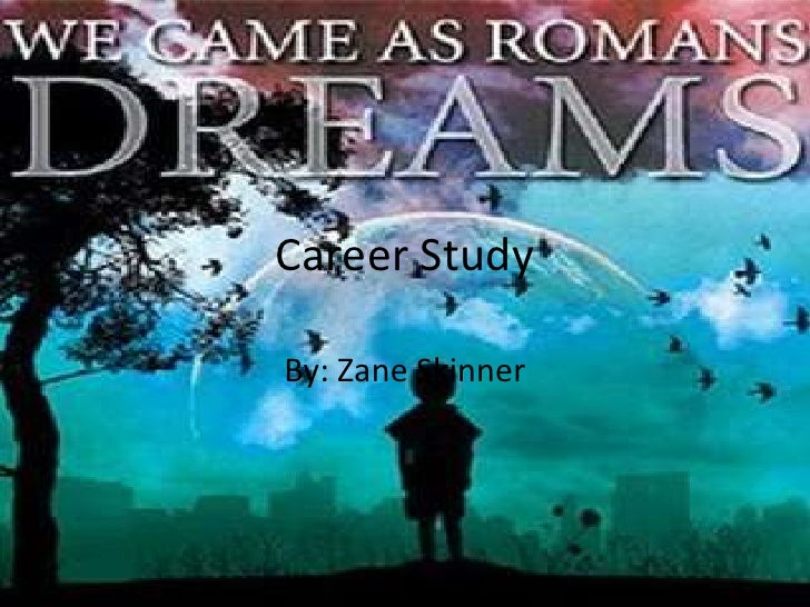 Career StudyBy: Zane Skinner