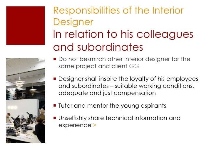career talk on interior design rh slideshare net description of an interior designer social responsibilities of an interior designer