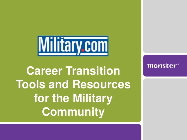 Career TransitionTools and Resources   for the Military     Community