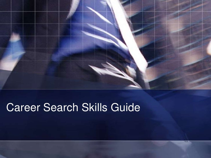 Career Search Skills Guide<br />