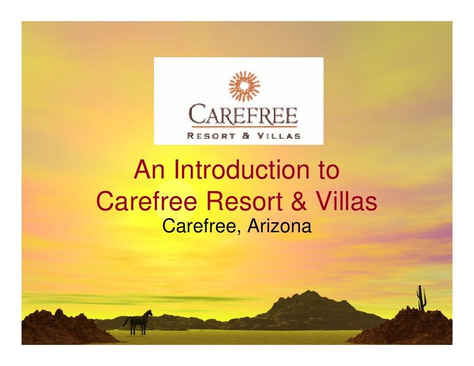 An Introduction to Carefree Resort  Villas      Carefree, Arizona