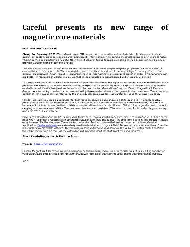 Careful presents its new range of magnetic core materials FOR IMMEDIATE RELEASE China, 2nd January, 2020: Transformers and...