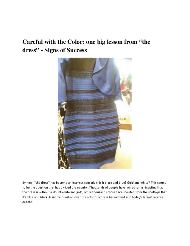 1 what color is the dress