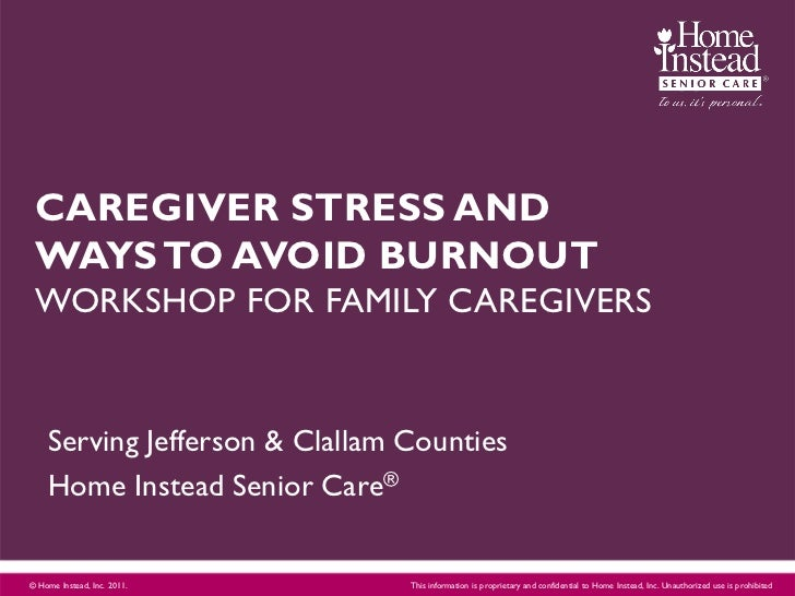 CAREGIVER STRESS AND WAYS TO AVOID BURNOUT WORKSHOP FOR FAMILY CAREGIVERS    Serving Jefferson & Clallam Counties    Home ...