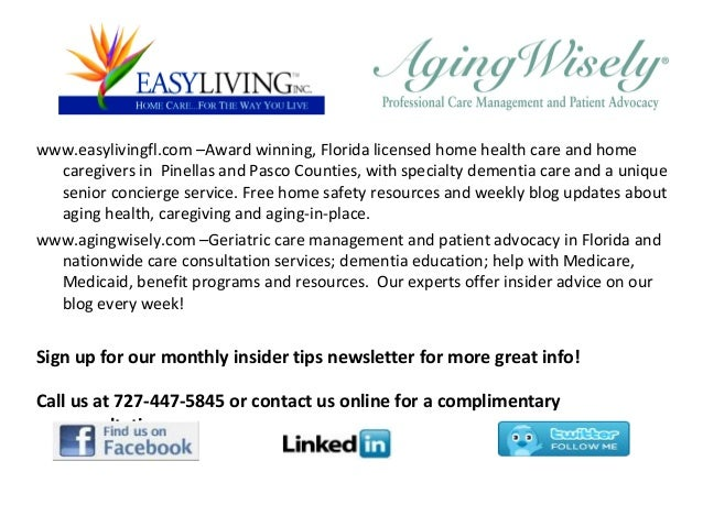 www.easylivingfl.com –Award winning, Florida licensed home health care and home caregivers in Pinellas and Pasco Counties,...