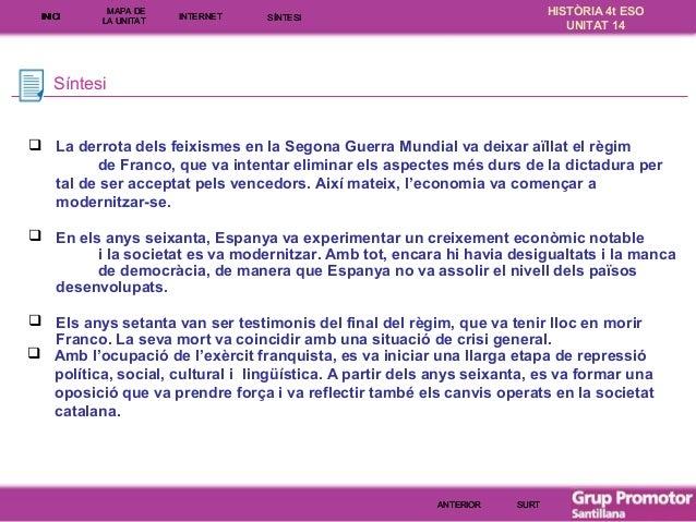 INICI  MAPA DE LA UNITA T  INTE RNE T  HISTÒRIA 4t ESO UNITAT 14  SÍNTESI  Síntesi   La derrota dels feixismes en la Sego...