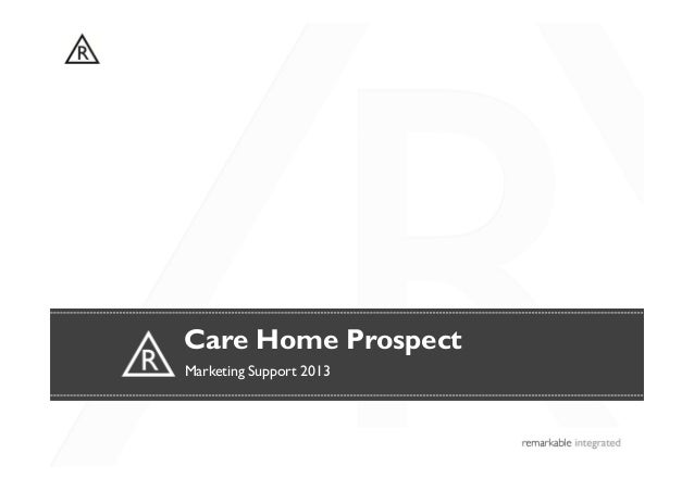Care Home ProspectMarketing Support 2013
