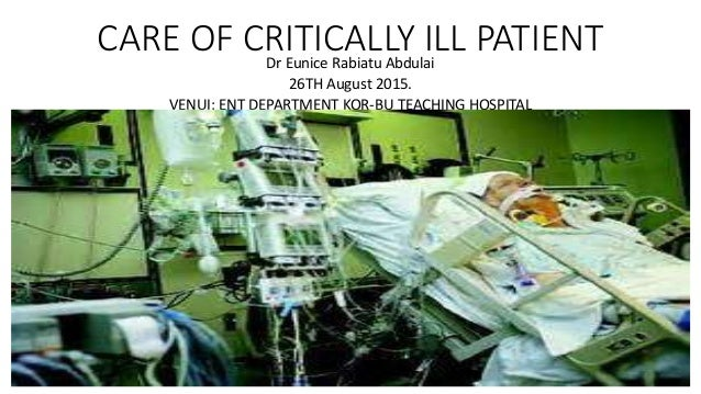 Presentation on management of critically ill patient |authorstream.