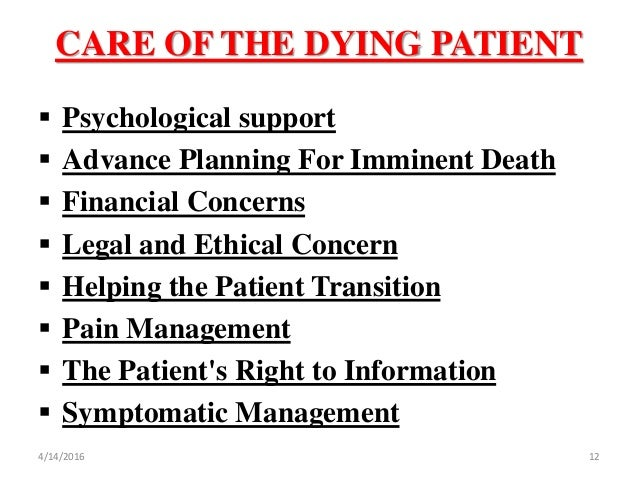 caring for a dying patient To examine the attitudes of iranian nurses toward caring for dying  their families as the authoritative decision makers or involve families in patient care.
