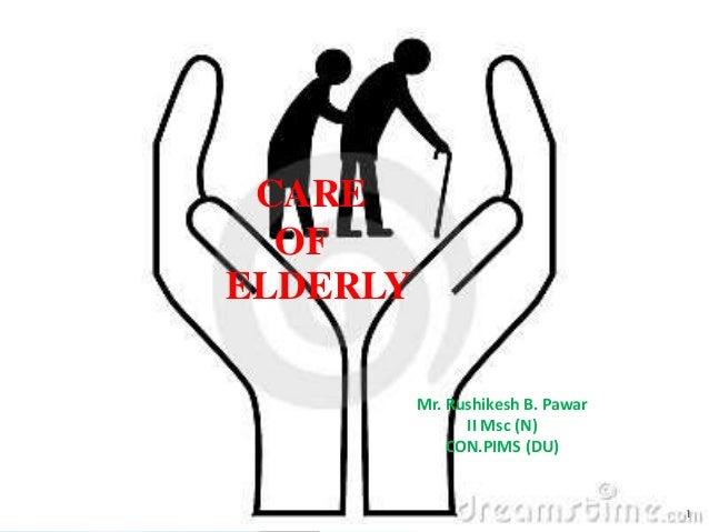 Care of elderly