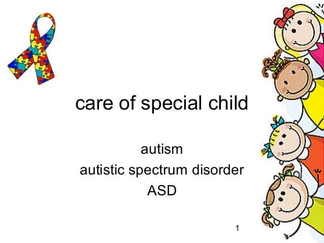 1 care of special child autism autistic spectrum disorder ASD