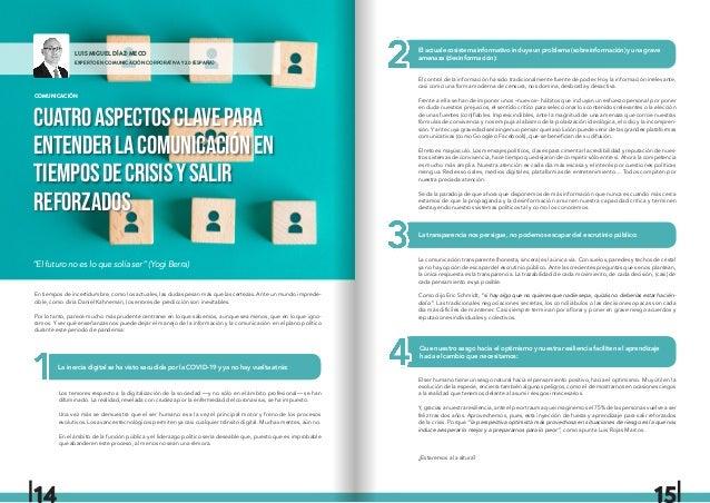 LUIS MIGUEL DÍAZ-MECO EXPERTO EN COMUNICACIÓN CORPORATIVA Y 2.0 (ESPAÑA) En tiempos de incertidumbre, como los actuales, l...