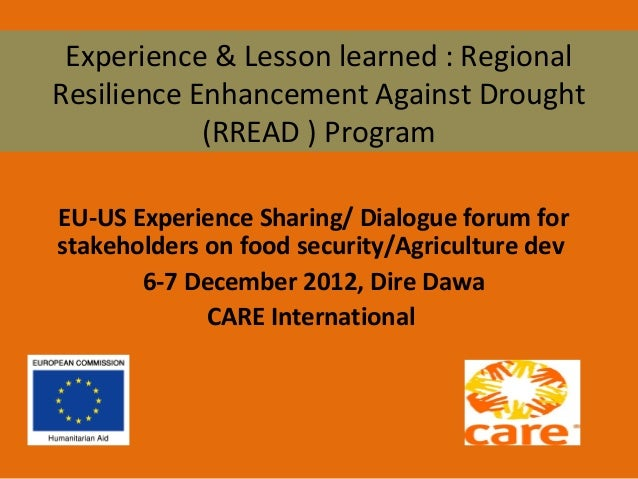 Experience & Lesson learned : Regional Resilience Enhancement Against Drought (RREAD ) Program EU-US Experience Sharing/ D...