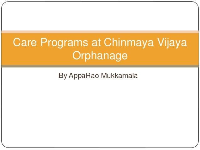 By AppaRao Mukkamala Care Programs at Chinmaya Vijaya Orphanage