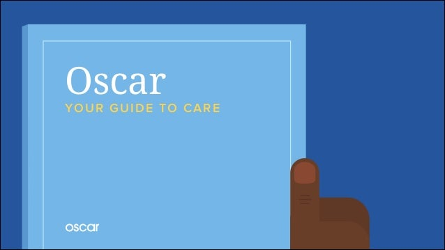 OscarYOUR GUIDE TO CARE