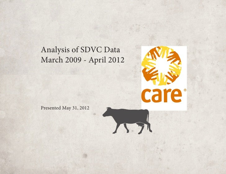 Analysis of SDVC DataMarch 2009 - April 2012Presented May 31, 2012