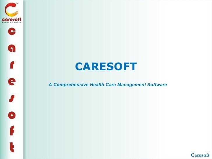 CARESOFTA Comprehensive Health Care Management Software                                                  Caresoft