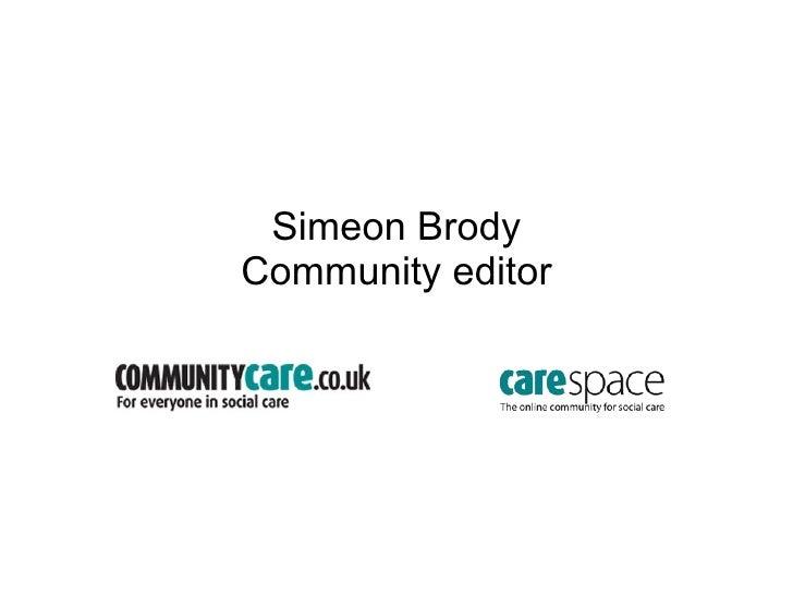 Simeon Brody Community editor