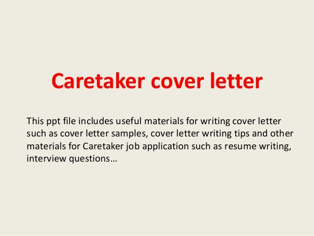 Caretaker Cover Letter This Ppt File Includes Useful Materials For Writing Cover  Letter Such As Cover ...