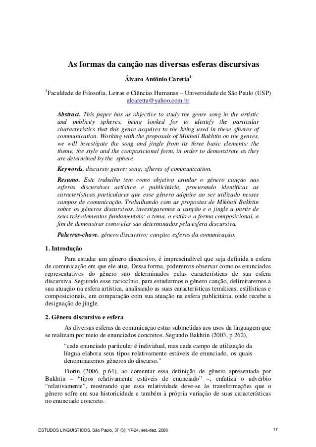 As formas da canção nas diversas esferas discursivas Álvaro Antônio Caretta1 1 Faculdade de Filosofia, Letras e Ciências H...