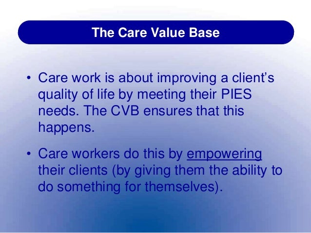 Effect of values and principles in social care