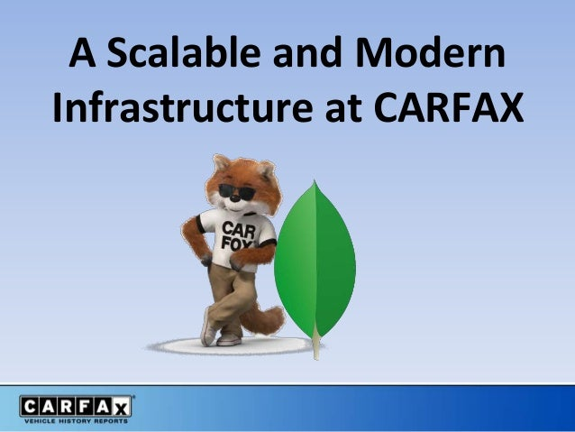 A Scalable and Modern Infrastructure at CARFAX