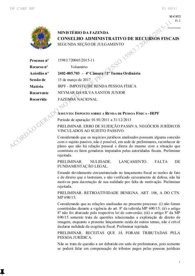 S2C4T2 Fl.2    1 1 S2C4T2 MINISTÉRIODAFAZENDA CONSELHOADMINISTRATIVODERECURSOSFISCAIS SEGUNDASEÇÃODE...
